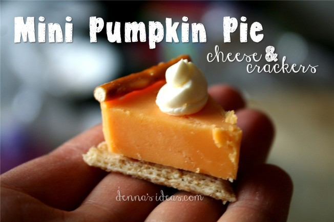 denna's ideas:  mini pumpkin pie cheese & cracker appetizers for Thanksgiving
