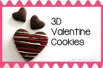 3D Cookies for Valentine's Day