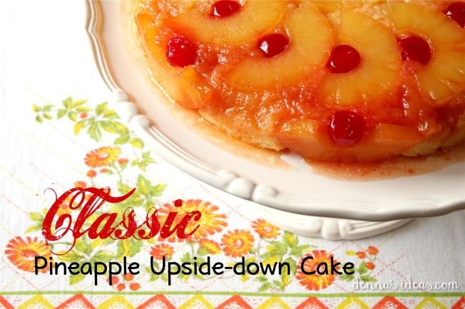 classic pineapple upside-down cake by dennasideas.com